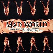 Mad World - Gary Jules