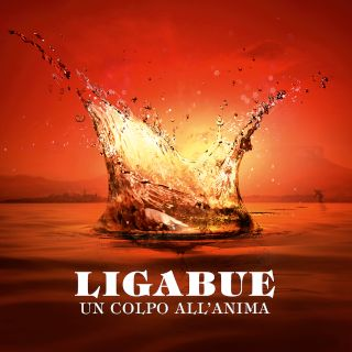 Un Colpo all'Anima - Ligabue