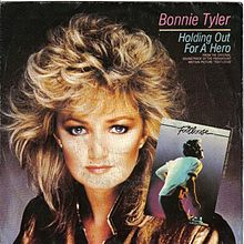 Holding Out for a Hero - Bonnie Tyler